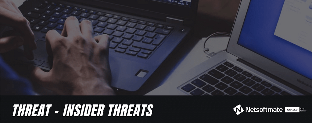Threat Protection - Insider Threats| Netsoftmate