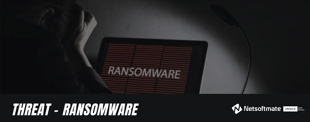 Threat Protection - Ransomware | Netsoftmate