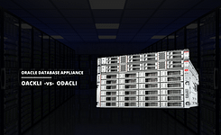 Oracle Database Appliance (ODA) OAKCLI vs. ODACLI